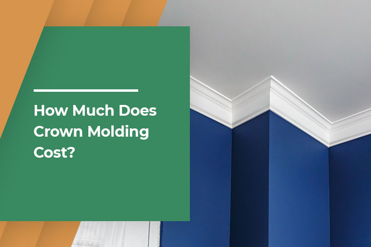 How Much Does Crown Molding Cost?