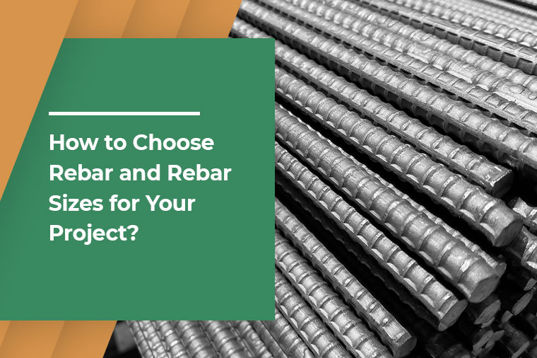 How to Choose Rebar and Rebar Sizes for Your Project?