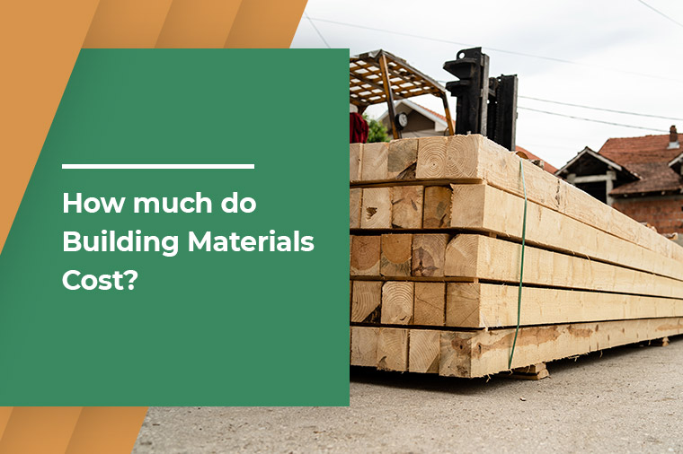How much do building materials cost (To build a house)