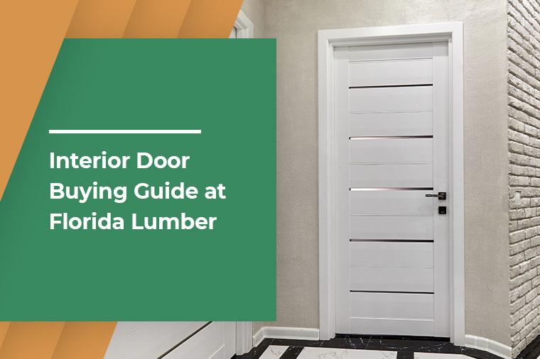 Interior Door Buying Guide at Florida Lumber
