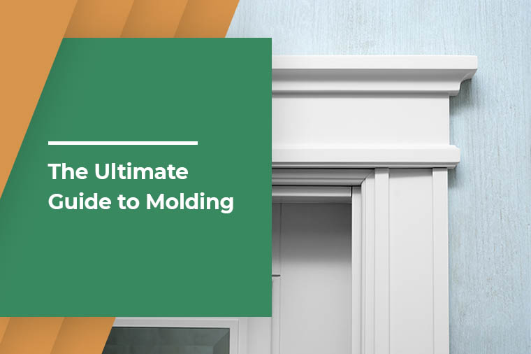 The Ultimate Guide to Molding